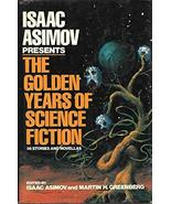 Isaac Asimov Presents the Golden Years of Science Fiction: 36 Stories an... - $31.99