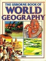 The Usborne Book of World Geography [Hardcover] Tyler, Jenny; Watts, Lisa; Bowye