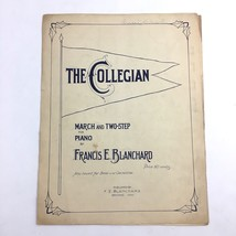 The Collegian March and Two Step Sheet Music Piano Solo Francis Blanchard - $19.75