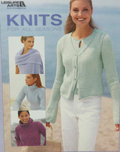 Leisure Arts KNITS For All SEASONS 3590 6 Knitting Design Collection New... - $12.71