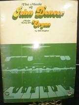 The Music of JOHN DENVER Made Easy for Organ by Bill Hughes 1973 Song Book - $9.41