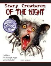 Scary Creatures of the Night! [Paperback] [Mar 01, 2008] Malam, John and Salariy