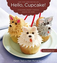 Hello, Cupcake!: Irresistibly Playful Creations Anyone Can Make [Paperba... - $2.31