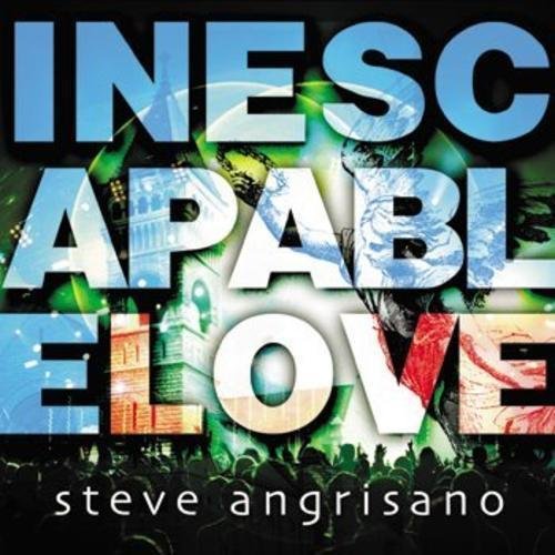 Inescapable love by steve angrisano1