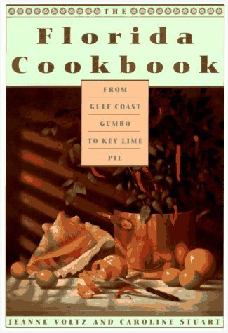 Primary image for The Florida Cookbook: From Gulf Coast Gumbo to Key Lime Pie--KCA Pbk (Knopf Cook