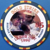 $5 Casino Chip, Gold Strike, Boulder City, NV. Labor Day 1996. M48. - $6.50