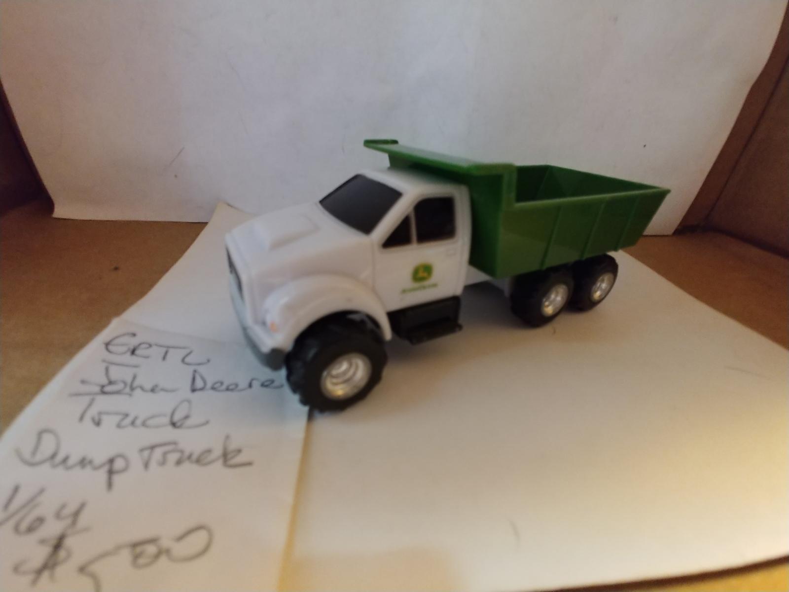 1/64 Dr to John Deere Dump Truck  - $5.00