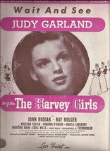 1945 Wait and See Judy Garland Harvey Girls Antique & Vintage Sheet Music - $7.95