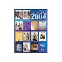 Hal Leonard Top Hits of 2004 - $11.27