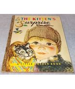 Little Golden Book The Kitten's Surprise No 107 A Printing 1951 F Rojan... - $13.95