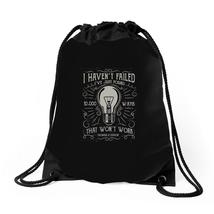 I Have Not Failed 10000 Ways Drawstring Bags - $32.00