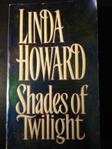 Shades of Twilight Paperback – July 1, 1996 by Linda Howard - $1.00