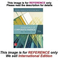 Essentials of Corporate Finance, 10th edition (ISE, Exclude Access Card) - $54.90