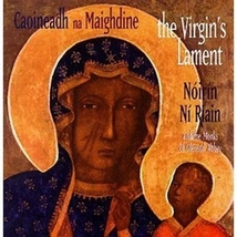 THE VIRGIN'S LAMENT by Noirin Ni Riain