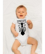 Handsome Just Like Dad Bodysuit, First Fathers Day Shirt - $11.99