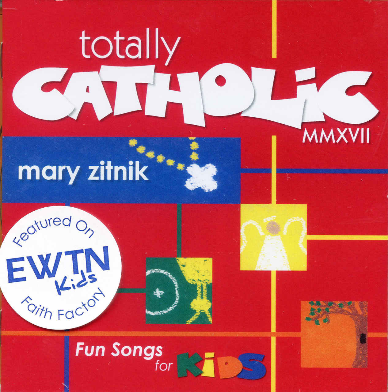 Totally catholic mmxvll   fun songs for kids by mary zitnik