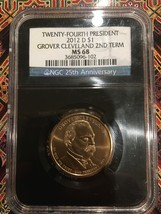 NGC MS 68 2012 D Grover Cleveland 2nd Term $1 – 24th President - $45.00
