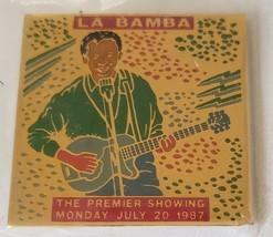"""La Bamba The Premier Showing Monday July 20, 1987 1-1/2"""" metal pinback - $14.95"""