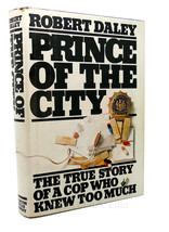 Robert Daley PRINCE OF THE CITY The True Story of a Cop Who Knew Too Muc... - $42.96