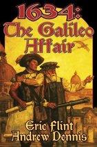 1634: The Galileo Affair (The Assiti Shards) Flint, Eric and Dennis, Andrew - $6.19