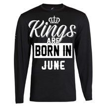 NEW KINGS ARE BORN IN JUNE BIRTHDAY MONTH HUMOR MEN BLACK T-SHIRT LONG S... - $19.79+