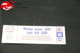 """76 Camaro 350 Air Cl EAN Er """"Keep Your Gm Car All Gm"""" Code """"Eh"""" Decal - $999.99"""