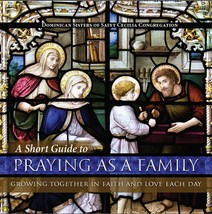 A Short Guide to Praying as a Family (PaperBound)