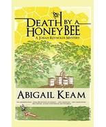 Death By A HoneyBee (Josiah Reynolds Mystery 1) Abigail Keam - $6.73