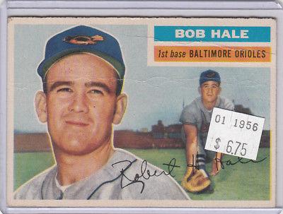 1956 Topps 231 Bob Hale Not Graded 02