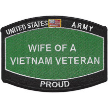 U.S. Army Wife of a Vietnam Veteran Patch - PROUD - $9.89