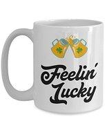 Feeling Lucky With Beer Toast St Patricks Day Irish Coffee Mug - $16.95