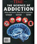 Time The Science of Addiction Magazine 2019 [Single Issue Magazine] Various - $14.64