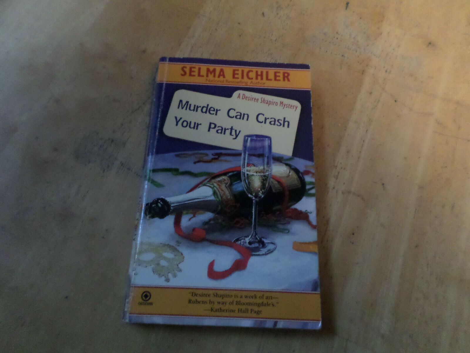 Primary image for Murder Can Crash Your Party by Selma Eichler (2008, Paperback)