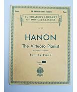 SCHIRMER'S LIBRARY of Musical Classics HANON, The Virtuoso Pianist  - $11.40