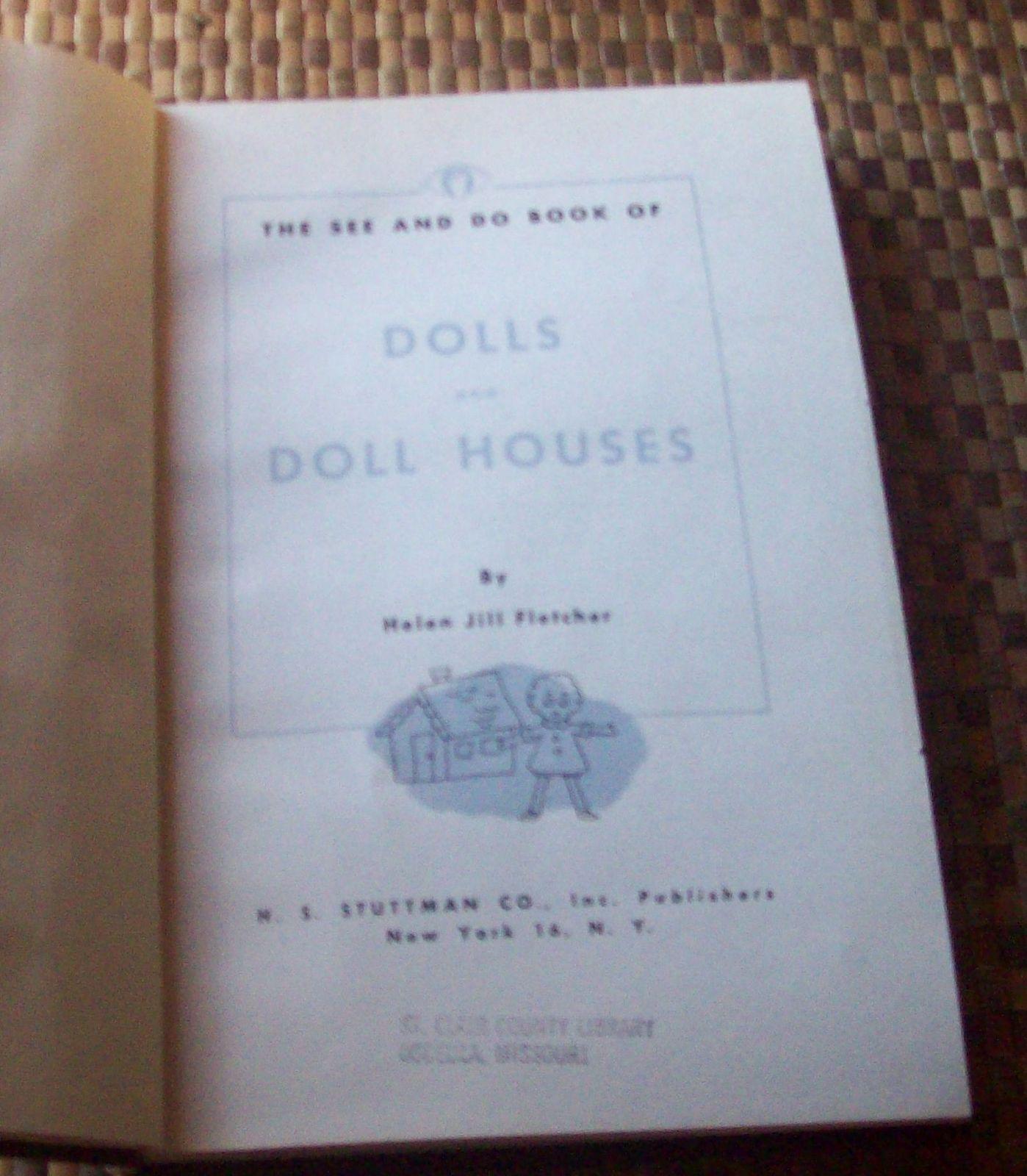 Dolls and Doll Houses by Helen Jill Fletcher 1959 HBDJ
