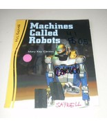 Machines Called Robots by Mary Kay Carson Paperback Book - $4.13