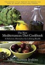 The New Mediterranean Diet Cookbook: A Delicious Alternative for Lifelon... - $23.89