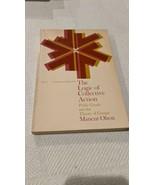 Harvard Economic Studies: The Logic of Collective Action : Public Goods ... - $11.09