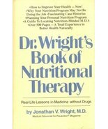 Dr. Wright's Book of Nutritional Therapy: Real-Life Lessons in Medicine ... - $1.24