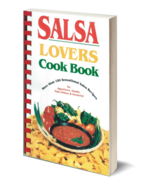 Salsa Lover's Cookbook - $6.95