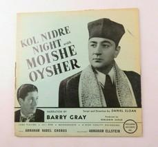 Kol Nidre Night with Moishe Oysher Vinyl Record Barry Gray Rozanna VINYL LP - £14.68 GBP