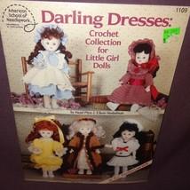 "Darling Dresses Little Girl Dolls Crochet 1991 Booklet 1109 Patterns 11"" - $9.99"