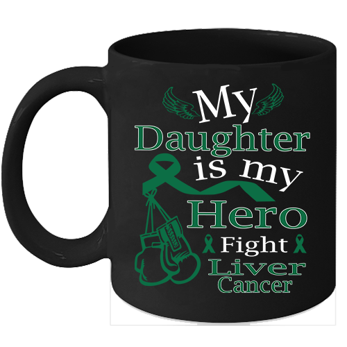 Primary image for Liver cancer mug Support Green Ribbon for my Daughter 11oz Coffee Mugs