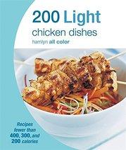 200 Light Chicken Dishes (Hamlyn All Color) Hamlyn and Dowden, Angela - $6.26