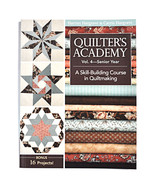 Quilter's Academy A Skill-Building Course in Quiltmaking Vol. 4 - $26.41