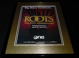 Roots: The Next Generations 2007 TV One Framed 11x14 ORIGINAL Advertisem... - $22.55