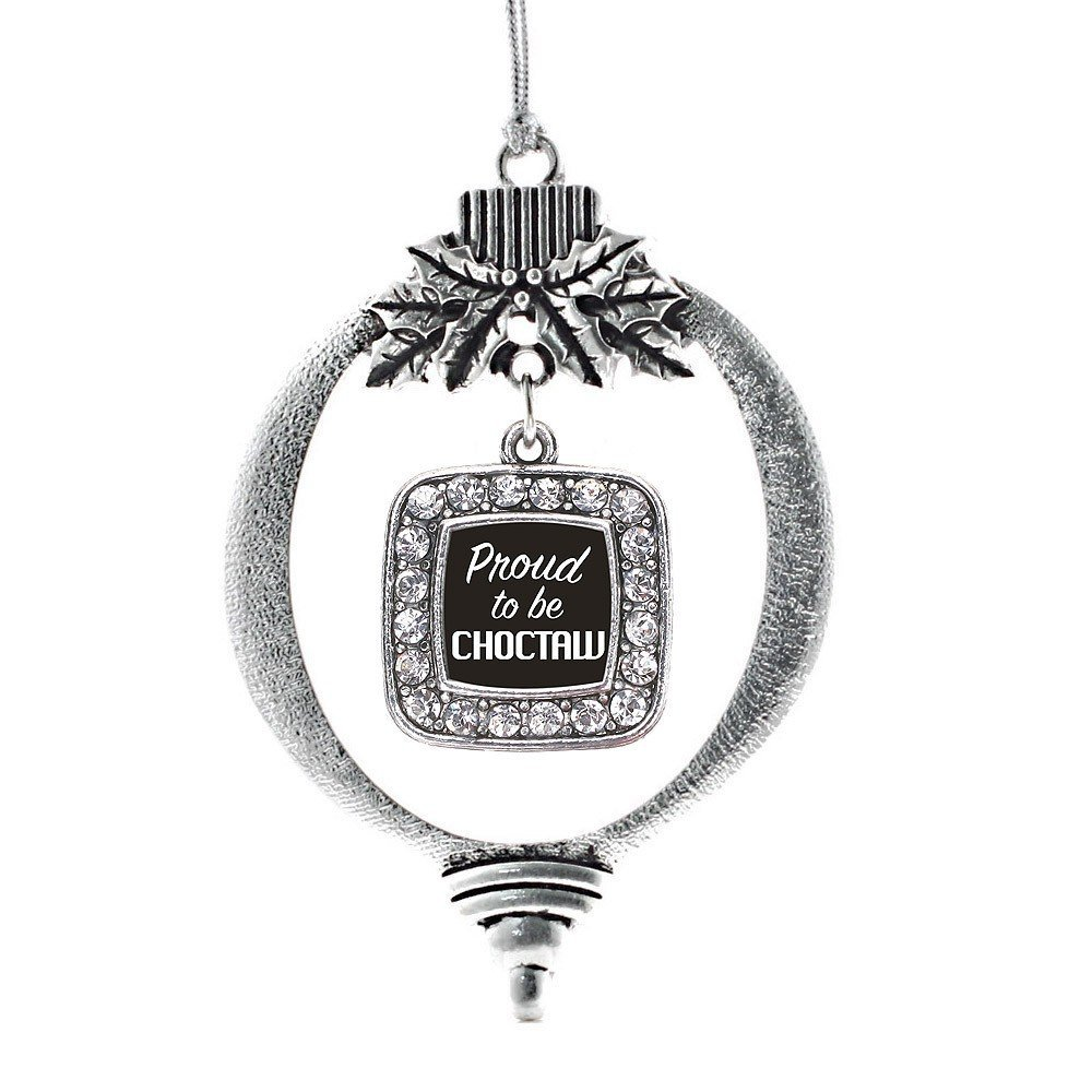 Inspired Silver Proud To Be Choctaw Classic Holiday Decoration Christmas Tree Or - $14.69