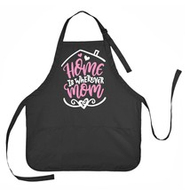 Mothers Day Apron, Home is Wherever Mom Is, Apron Gift for Moms - $23.71 CAD