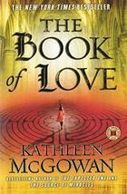 The Book of Love: A Novel (Magdalene Line) [Paperback] McGowan, Kathleen - $4.70