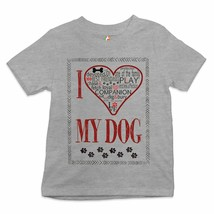 I Love My Dog Youth T-shirt Best Friend Companion One of the Family  Kids - $11.87+